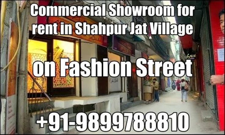 Commercial property for rent on Fashion Street, Shahpur Jat, +91-9899788810