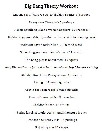Decided to make a Big Bang Theory workout because I don't want Vampire Diaries or Gossip Girl...