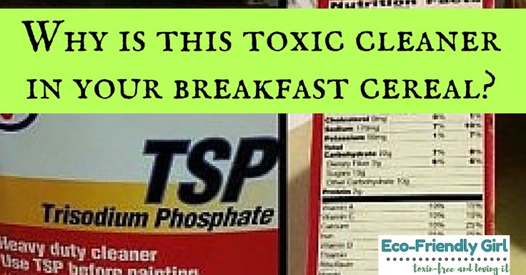 Why is a dangerous cleaning agent Trisodium Phosphate in food? Is it safe? Are your children ingesting something truly toxic? Learn my surprising verdict.