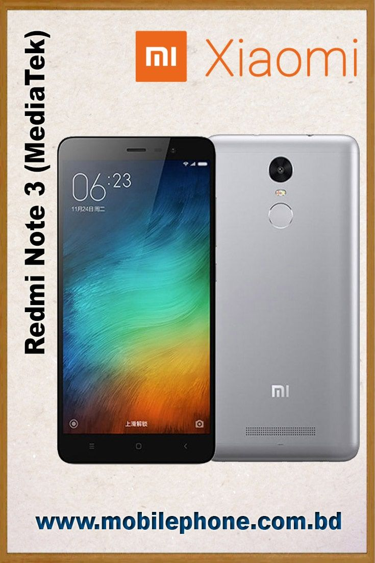 Xiaomi Redmi Note 3 Mediatek Xiaomi Mobile Models Samsung Galaxy Phone