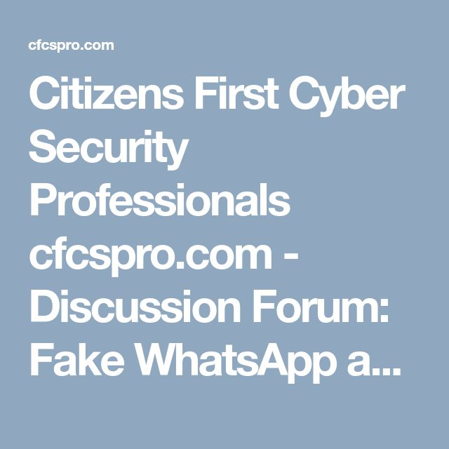 """Citizens First Cyber Security Professionals cfcspro.com - Discussion Forum: Fake WhatsApp app on Google Play Store has a """"Million"""" Downloads! - Via - AllTechBuzz"""
