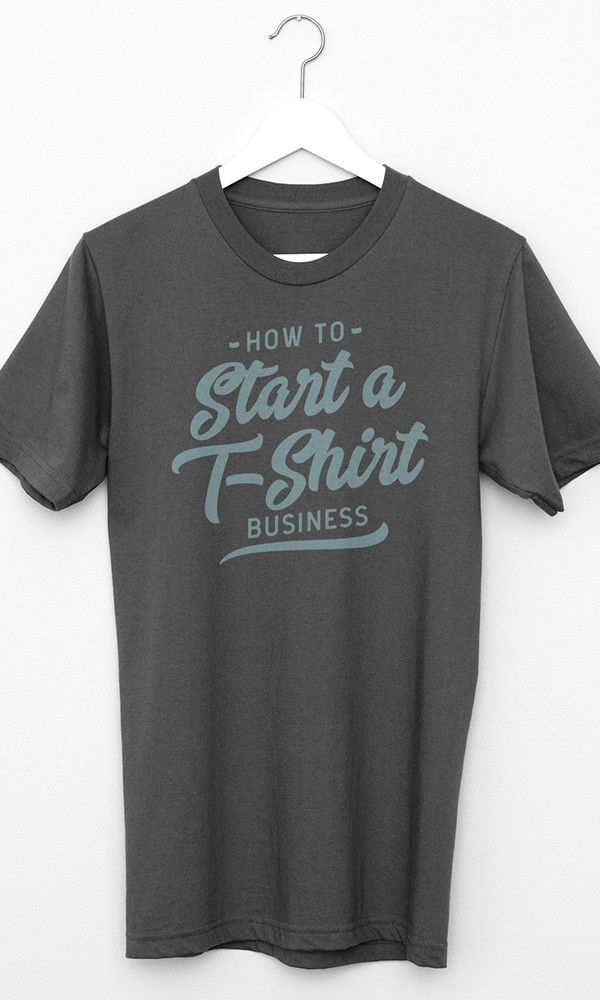 How To Start A T-Shirt Business | Designer Resources ...