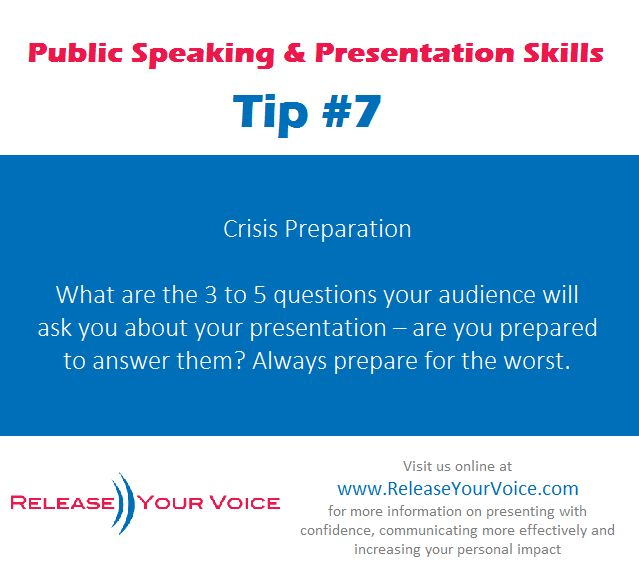 From @Release Your Voice... Public Speaking & Presentation Skills Tip #7 - Crisis Preparation