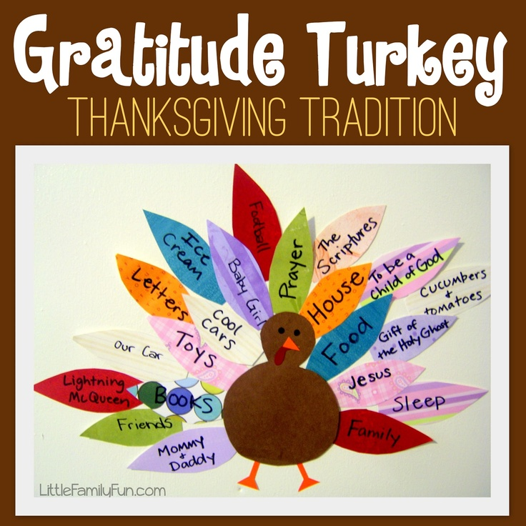 "Gratitude Turkey - Thanksgiving Tradition. Could do a turkey with feathers to pay it forward for the ""make the world a better place"" Daisy petal."