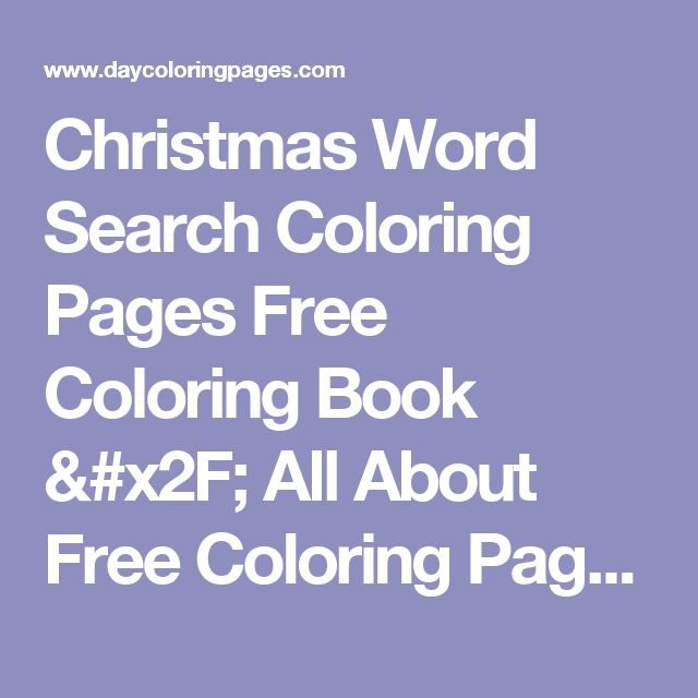 Christmas Word Search Coloring Pages Free Coloring Book / All About Free Coloring Pages for Kids