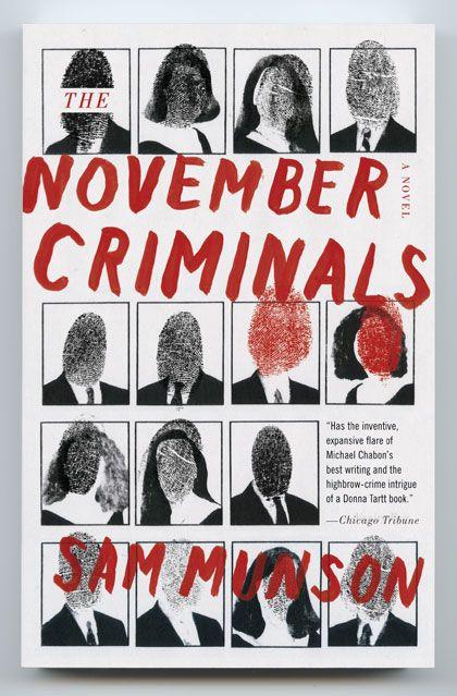 The November Criminals by Sam Munson • Designed by Matt Dorfman for Anchor Books • Art direction by John Gall • 2011