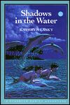 Shadows in the Water: A Starbuck Family Adventure, Book Two |  I remember reading this when I was in the 3rd grade and absolutely loved it