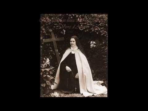 Ste Thérèse de Lisieux : « Vivre d'Amour ! » - YouTube
