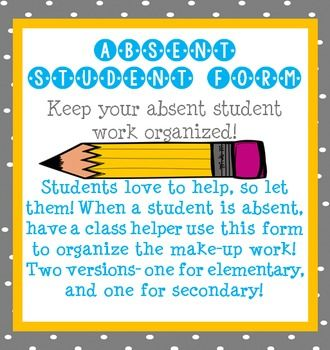 Two forms -  One for secondary and one for primary!Use for absent students to easily organize their work to make-up!I stapled file folders to a bulletin board and had a folder labeled for each class period. I could drop the completed form in a folder and the student could pickup work when they returned!
