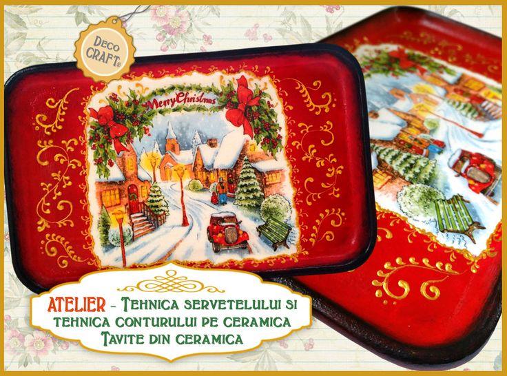 """Tavita din ceramica , cu tematica de Craciun, realizata la Atelierul """"Tehnica servetelului si Tehnica conturului"""" sustinut de Deco Craft® si coordonat de Maria Paun. http://www.decocraft.ro/ateliere-creativitate/"""