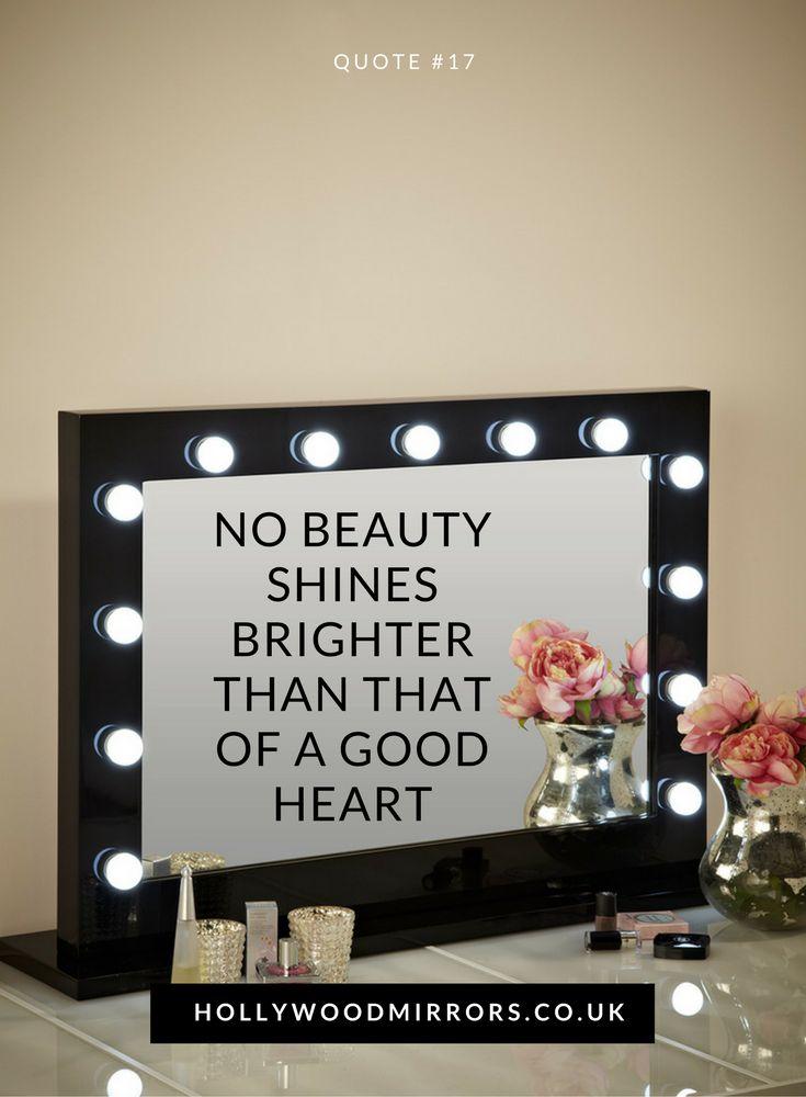 No beauty shines brighter than a good heart | Beauty Quotes | Makeup Quotes | Inspirational Quotes| For flawless makeup & hair SHOP for Hollywood Mirrors UK at https://www.hollywoodmirrors.co.uk/products/best-illuminated-makeup-mirror-uk