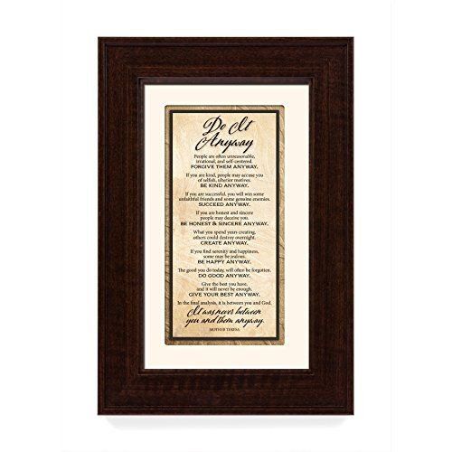 Traditions framed art. Simple yet elegant verses to encourage family and friends. Neutral colors to match any decor style. Easel back and gift boxed. Measures 8.5 x 12.5.  Features  Measures approximately 8.5 x 12.5 inches  Features inspirational sentiment from Saint Mother Teresa  Neutral colors to match any décor style  Easel backed for easy tabletop display and packaged in box for easy gifting  Proudly made in the USA