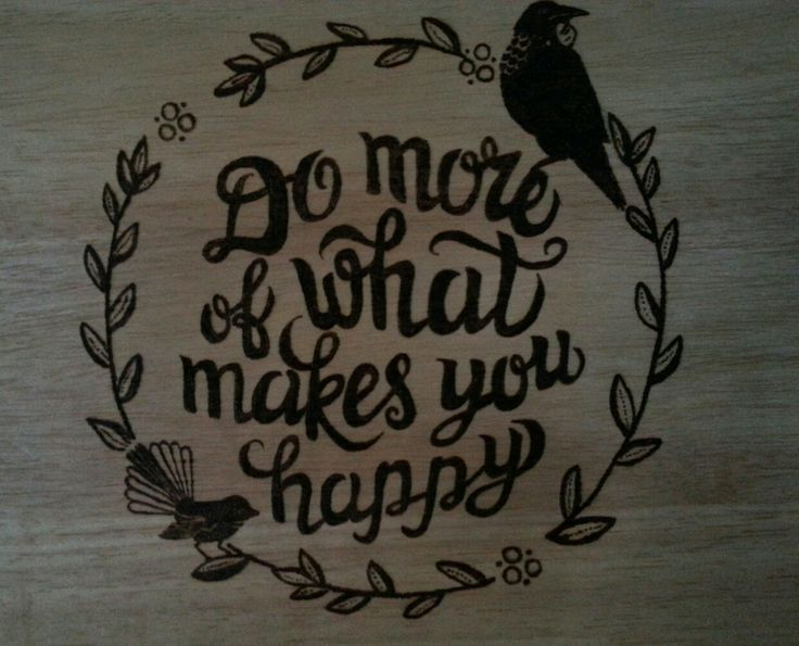 Not my usual style, more about the sentiment. Burnt on a $5  rubberwood chopping board from the Warehouse.