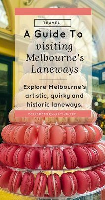 A guide to visiting Melbourne's Laneways