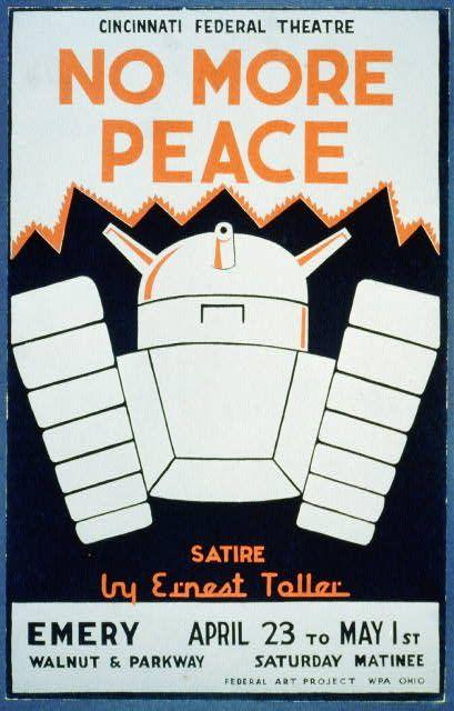"Cincinnati Federal Theatre [presents] ""No more peace"" [a] satire by Ernest Toller"