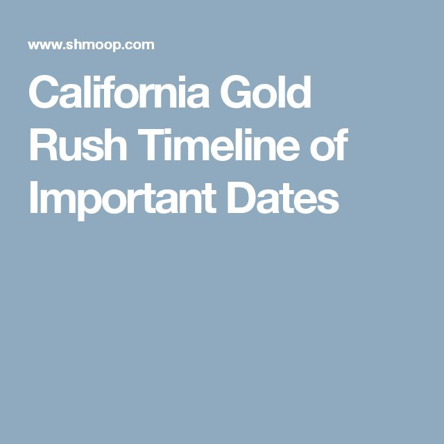 the california gold rush an important The california gold rush ran from 1848 to 1855 in sierra nevada and north  carolina  the gold rush had a significant impact on the local people and the.