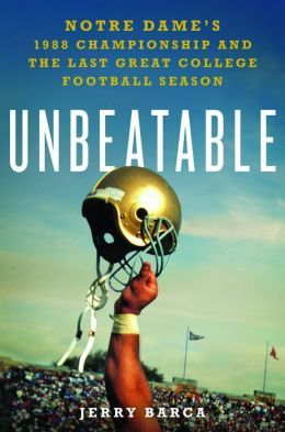 1360 best notre dame football images on pinterest notre dame the nook book ebook of the unbeatable notre dames 1988 championship and the last great college football season by jerry barca at barnes noble fandeluxe Ebook collections