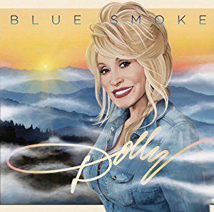 Dolly Parton - Blue Smoke - Amazon.com Music