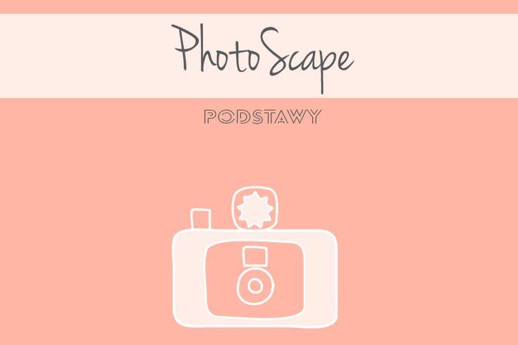 program do obróbki zdjęć | darmowy program do obróbki - podstawy Photoscape