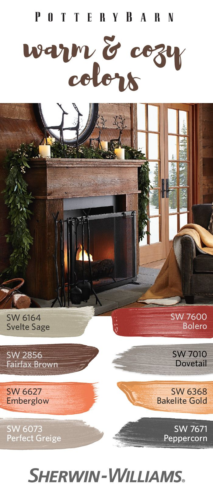 Create a warm and cozy vibe in your home with a color palette inspired by Pottery Barn's 2016 Winter Collection. Bring together earthy browns like Fairfax Brown 2856, warm neutrals like Perfect Greige SW 6073  and cheery reds like Bolero SW 7600 to create a warm and cozy look that will pair well with your favorite Pottery Barn pieces and last all season long.