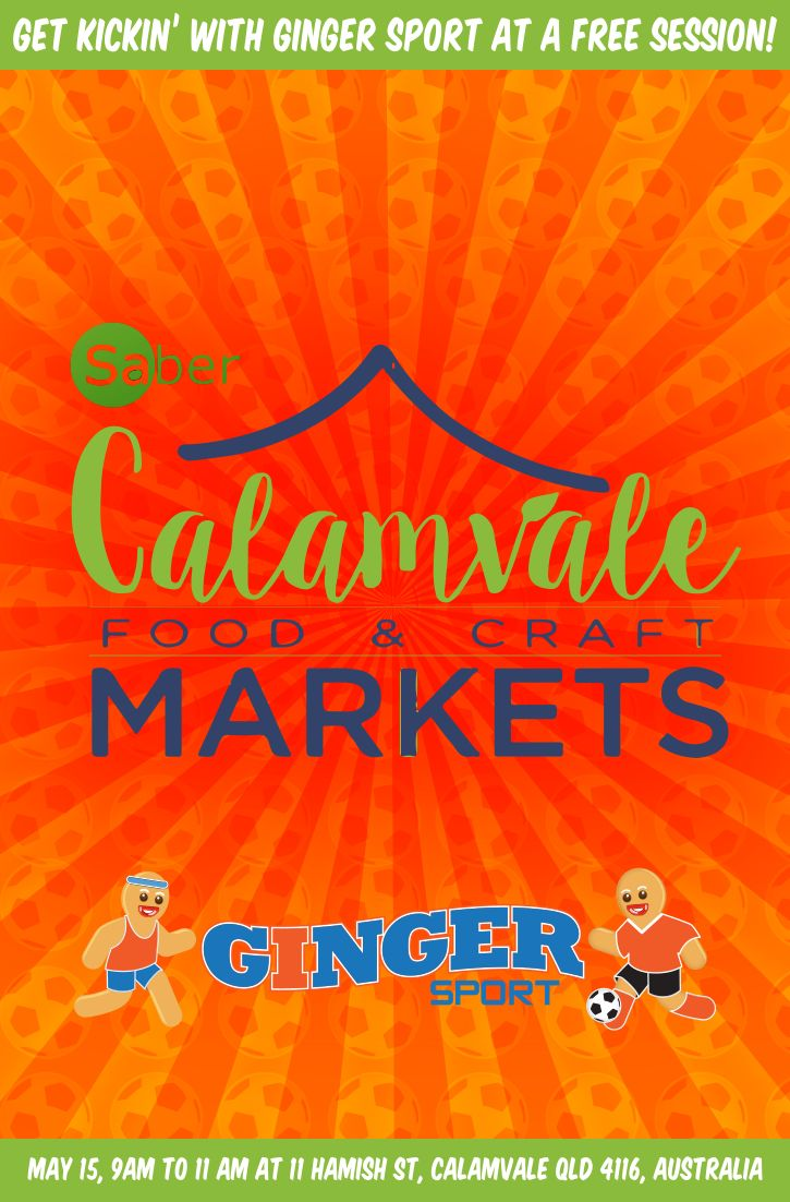Get Kickin' with Ginger Sport at Calamvale Markets, May 15 9am to 11am!