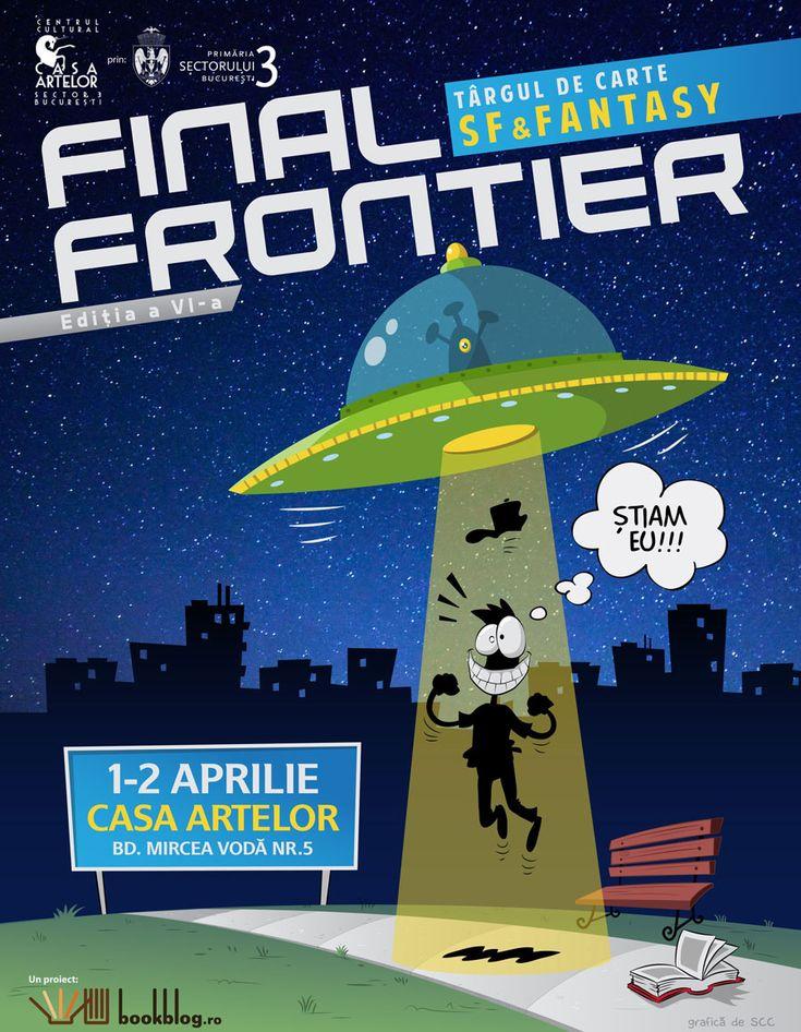 În week-endul 1-2 aprilie acceptă provocarea și vino de Ziua Păcălelilor la Final Frontier să descoperi lumile imaginare devenite realitate. Fără glume, ediția numărul șase a singurului târg de ca…