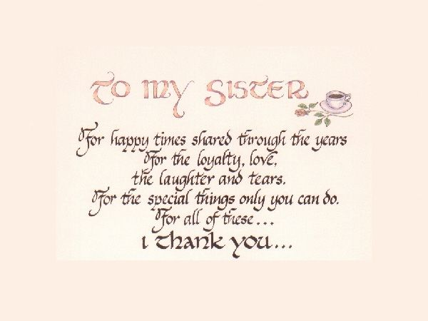 to my <b>sister</b> 25 Cute <b>Sister</b> <b>Quotes</b> You Will Definitely Love