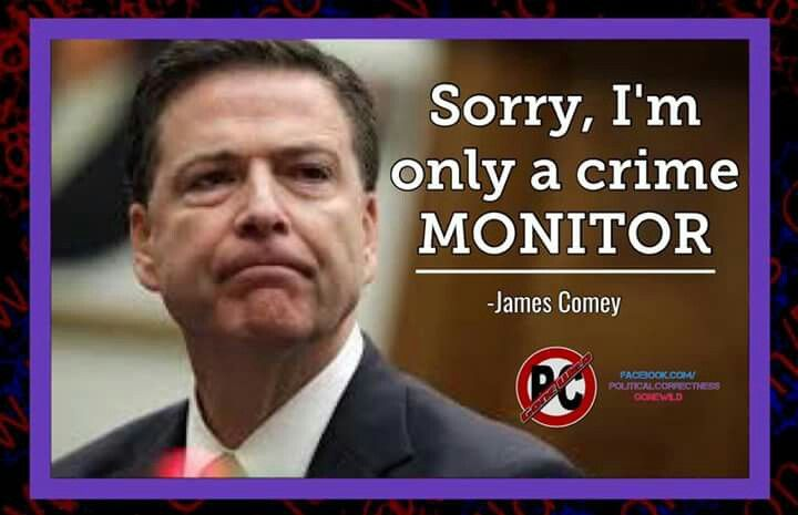 James Comey,  corrupt extreme liberal puppet manipulating the system