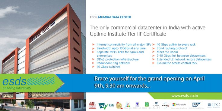 Brace yourself for the #GrandOpening of #ESDSMumbai #Datacenter on #9April16, 9 am Onwards.