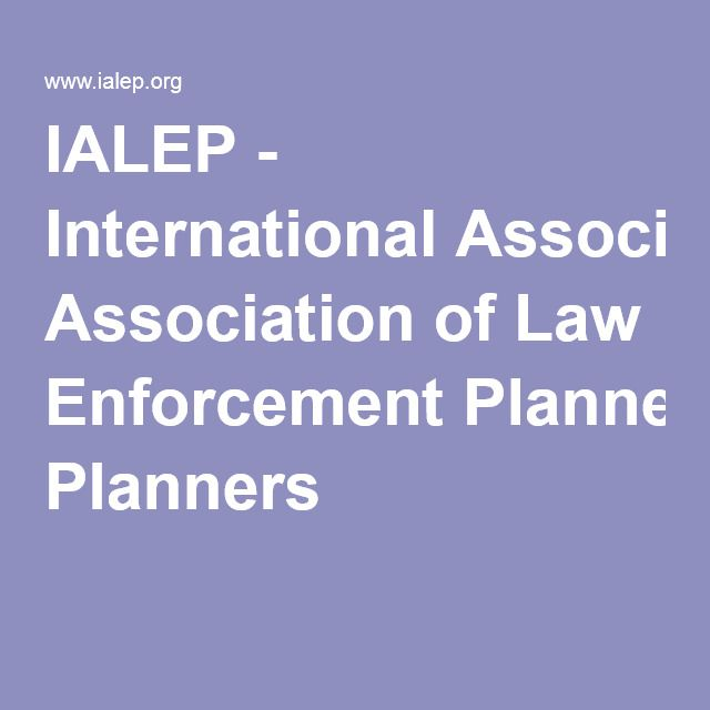 IALEP - International Association of Law Enforcement Planners