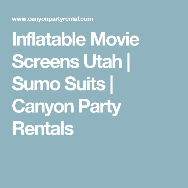 Inflatable Movie Screens Utah | Sumo Suits | Canyon Party Rentals
