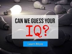Quiz: Can We Guess Your IQ?