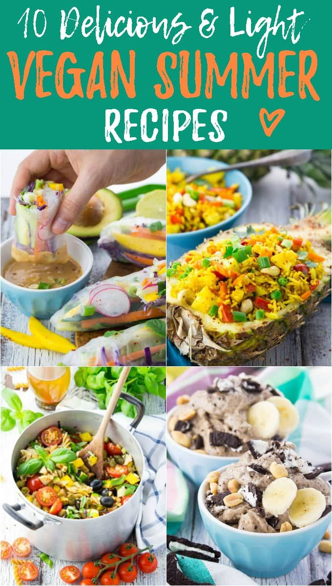 10 Amazing Healthy Summer Recipes - Super Easy & Vegan!