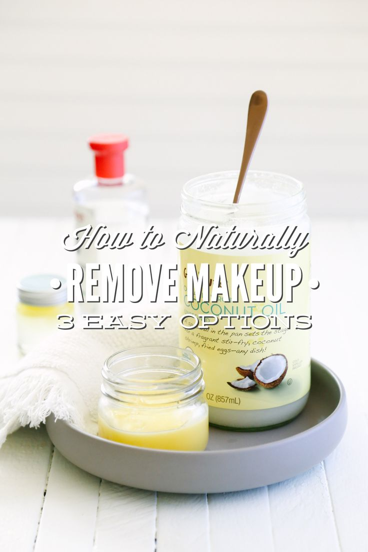 How To Naturally Remove Makeup 3 Easy Makeup Remover Options Easy Makeup Remover Makeup Remover Natural Makeup Remover