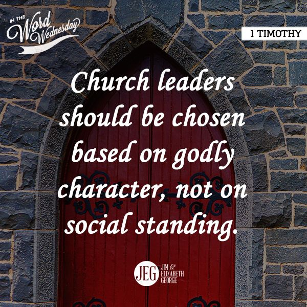 1 Timothy is about instruction: Church leaders should be chosen on godly character, not on social standing. (2015 Bible Bowl)