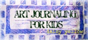 ART JOURNALING 101 for Kids, Teens + Beginners who want to learn how to art journal! Hop over and read Art Journaling 101 for Kids [Prequel] for some background info. Courtesy of DaisyYellow: Kids Tweens Teens Prequel, Explore Paint, Journal Ideas, For Kids, Art Journals, Art Journalling, Kids Excellent Idea, Art Journaling