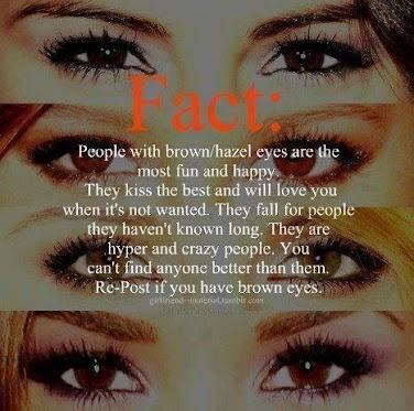 I have brown eyes!