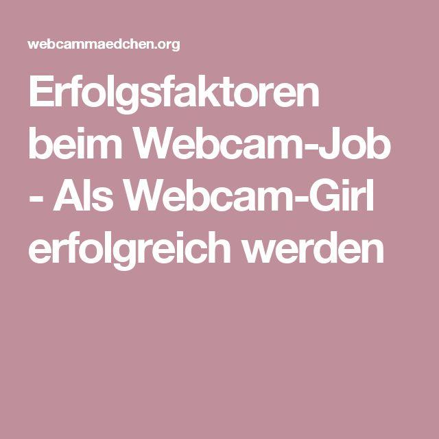 Web cam girl werden