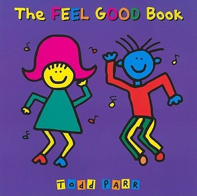 The Feel Good Book, Todd Parr - Shop Online for Books in Australia