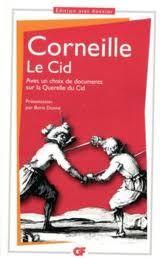 Le Cid <br>Pierre Corneille