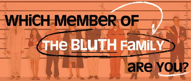 Which Member Of The Bluth Family Are You? I got George Michael. What a fun, sexy time for me!