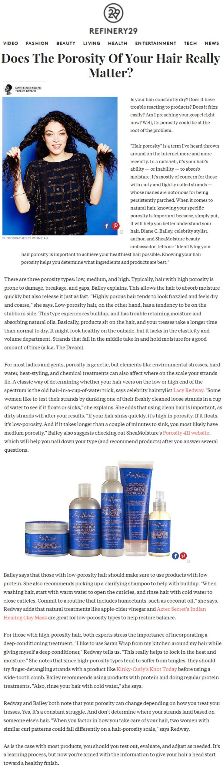 """Refinery29.com features porosity tips from Diane Bailey, Porosity411.com and High Porosity Mongongo & Hemp Seed Oils collection in an editorial titled, """"Does The Porosity Of Your Hair Really Matter?"""""""