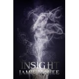 Insight (A Young Adult Paranormal Romance) (The Insight Series) (Kindle Edition)By Jamie Magee