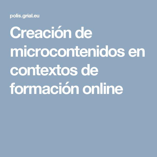 Creación de microcontenidos en contextos de formación online