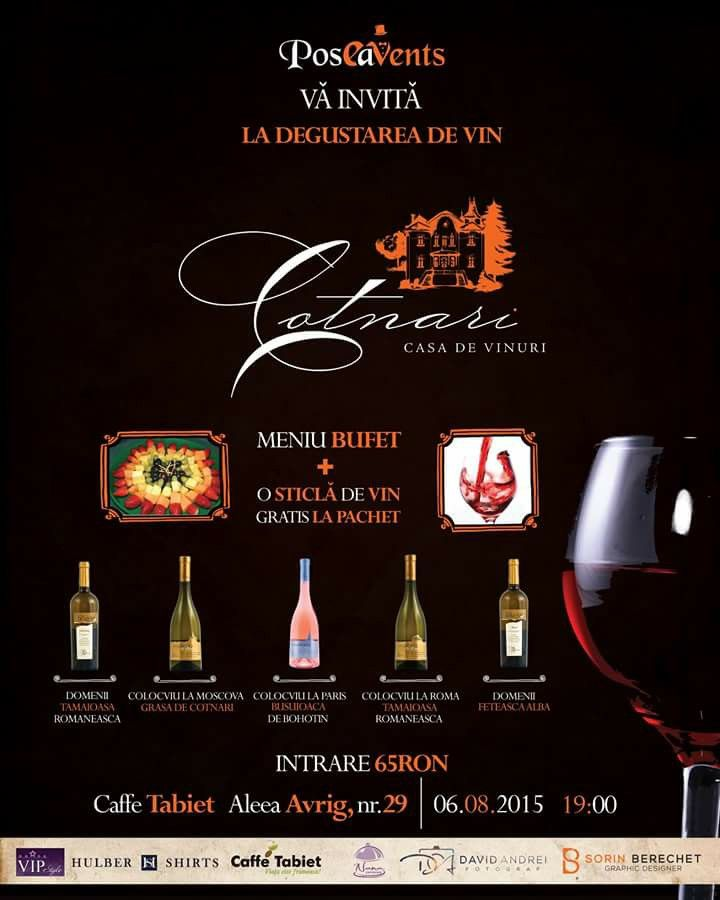 Joi 06 August, 19:00, Degustare de vin - Casa de vinuri Cotnari la Caffe Tabiet Intrare: 65 RON/Persoana. See More >> http://www.vipstyle.ro/Eveniment_Degustare_de_vin_-_Casa_de_vinuri_Cotnari