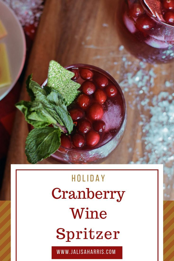 Easy Cranberry Red Wine Spritzer Recipe With Images Wine Spritzer Holiday Recipes Drinks Red Wine Spritzer