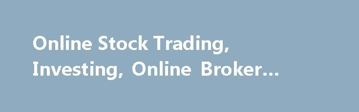 Online Stock Trading, Investing, Online Broker #loan #rate http://mortgage.nef2.com/online-stock-trading-investing-online-broker-loan-rate/  #td mortgage # Carefully consider the investment objectives, risks, charges and expenses of any investment company before investing. A prospectus contains this and other important information. Contact us at 800-669-3900 for a copy. Read carefully before investing. ETFs can entail risks similar to direct stock ownership, including market, sector, or…