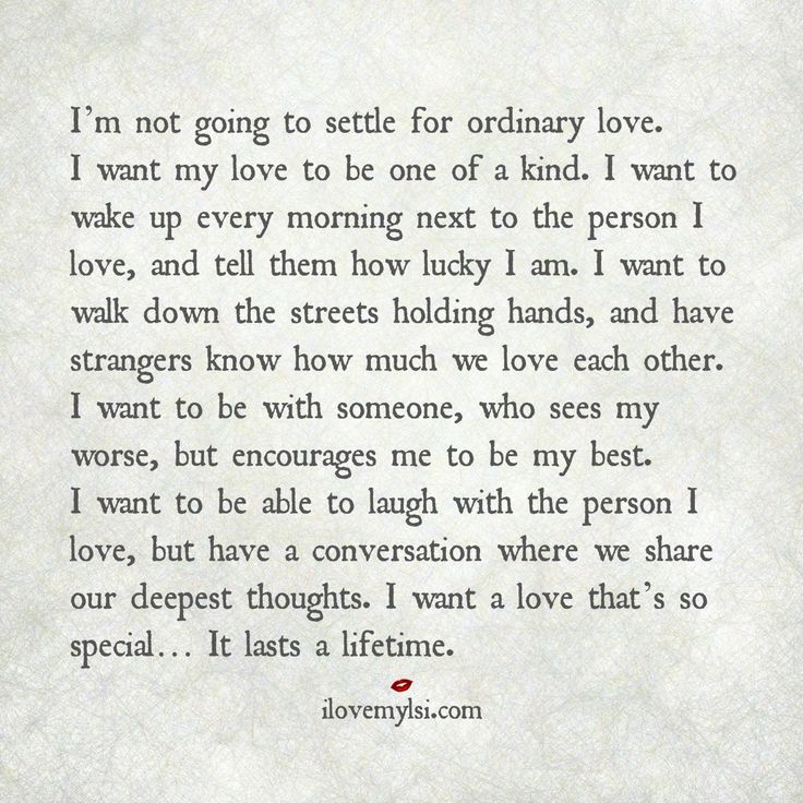 not settle for ordinary love