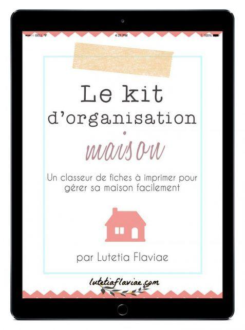 Le kit d'organisation maison est un classeur de 103 pages à imprimer pour gérer sa maison ! Rangez et ordonnez facilement votre maison avec ces printables !