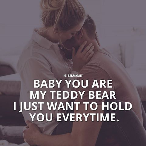 Baby You Are My Teddy bear!! :) I want to stay in my bed hugging you n kissing you for hours before I wake up!!